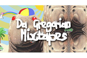 da gregorian mixtapes free download
