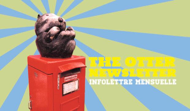 the otter newsletter : l'infolettre mensuelle du foie de loutre