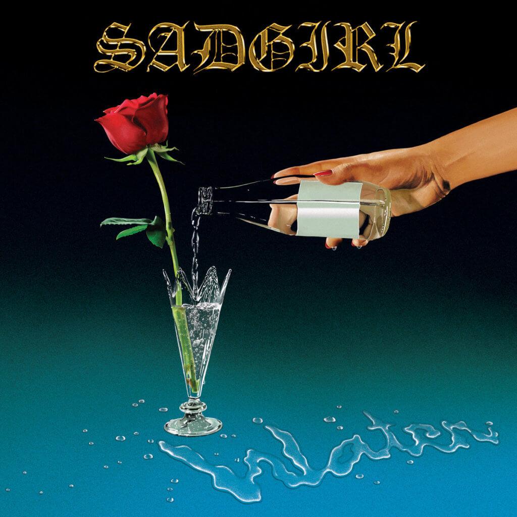sadgirl water albums de l'été 2019